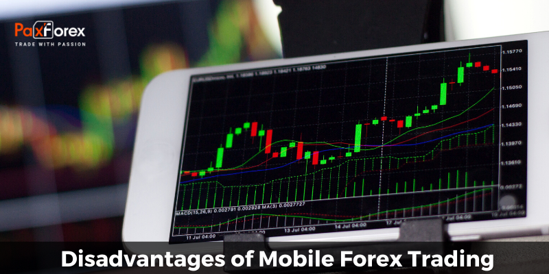 Disadvantages of Mobile Forex Trading