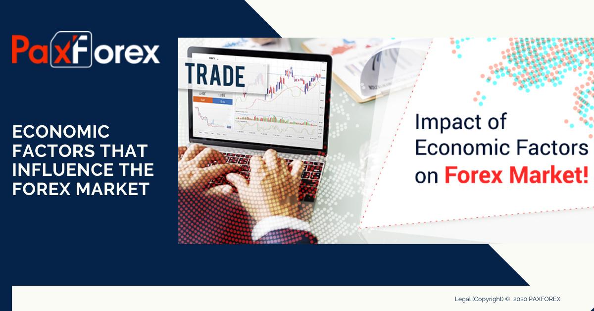 Economic Factors that Influence The Forex Market
