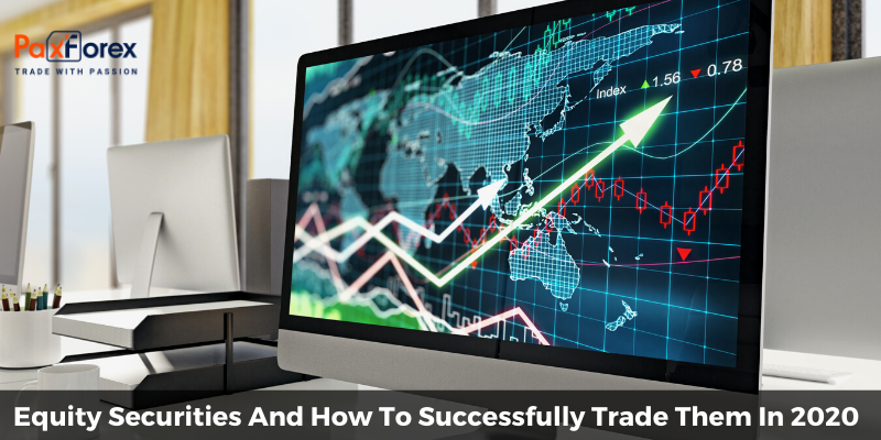 Equity Securities And How To Successfully Trade Them In 2020