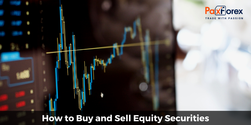 How to Buy and Sell Equity Securities