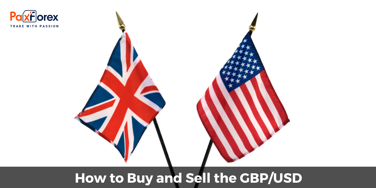 How to Buy and Sell the GBP/USD