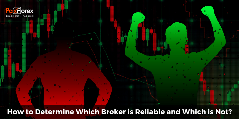 How to Determine Which Broker is Reliable and Which is Not?