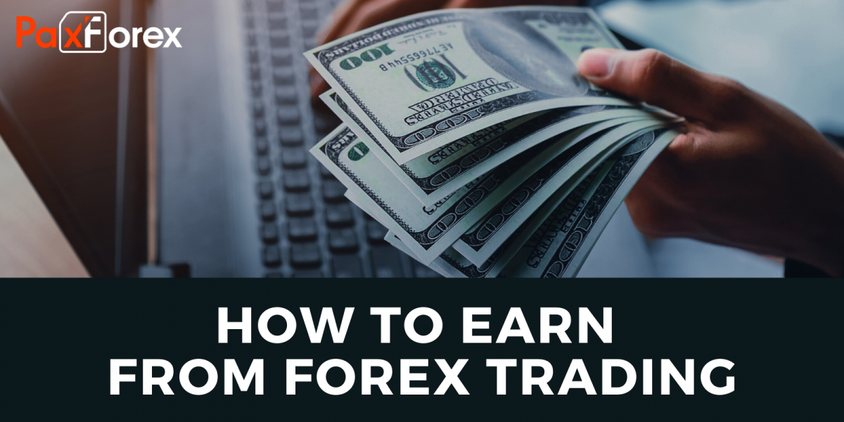 How to earn from Forex trading