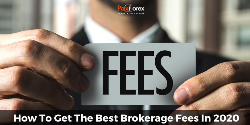 How To Get The Best Brokerage Fees In 2020