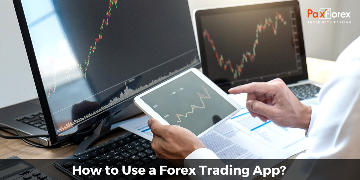 How to Use a Forex Trading App?