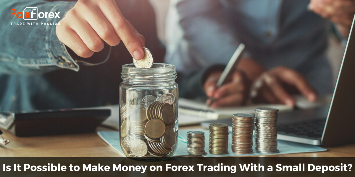 Is It Possible to Make Money on Forex Trading With a Small Deposit?