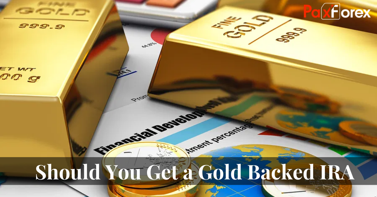 Should You Get a Gold Backed IRA