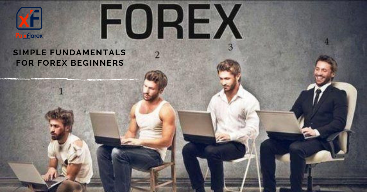 Simple fundamentals for Forex beginners