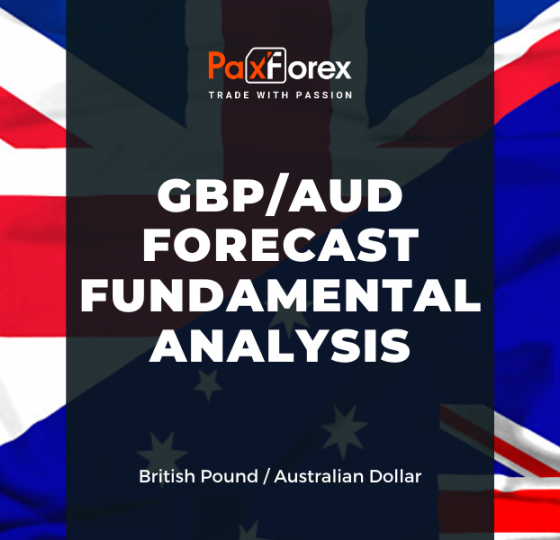 GBP/AUD Forecast Fundamental Analysis | British Pound / Australian Dollar1