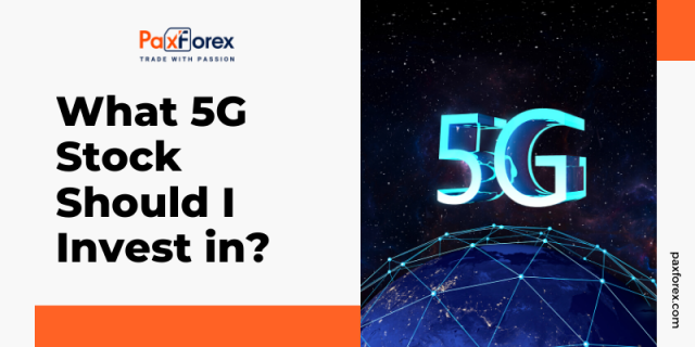 What 5G Stock Should I Invest in?