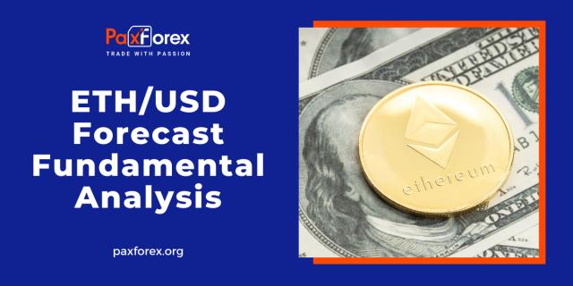 ETH/USD Forecast Fundamental Analysis | Ethereum / US Dollar