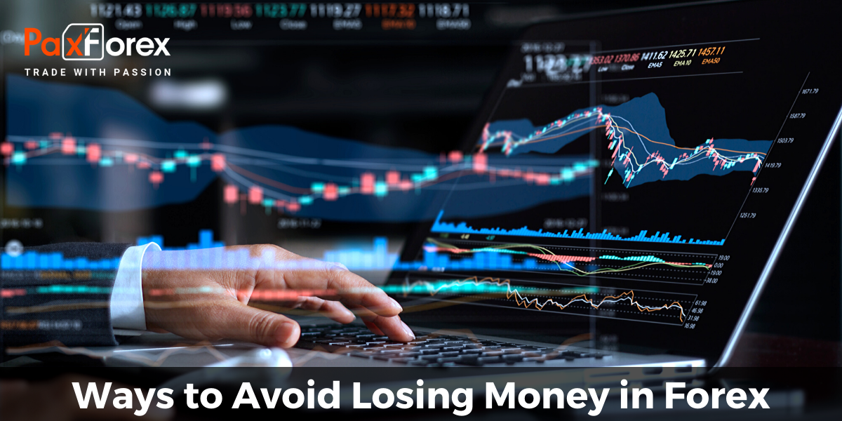 Ways to Avoid Losing Money in Forex