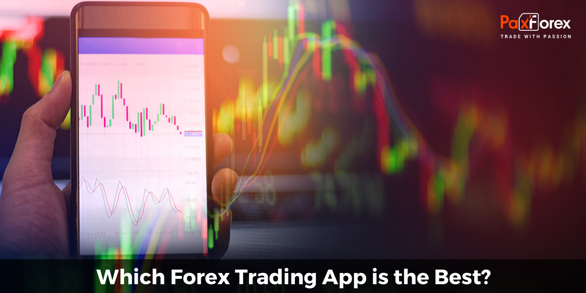 Which Forex Trading App is the Best?