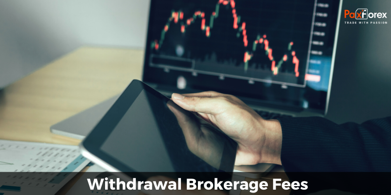 Withdrawal Brokerage Fees